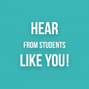 hear from students like you
